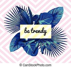 bleu, être, feuilles, slogan., branché, paume, impression