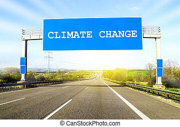 bleu, climat, sur, ensoleillé, il, signe, autoroute, route, mots, jour, changement