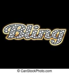 Bling-bling. Diamonds.