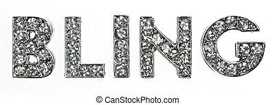 Bling bling - The word bling in dazzling lettering