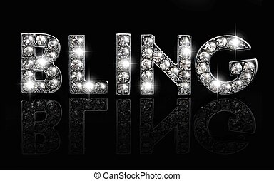 Bling on black - The word bling in dazzling lettering...