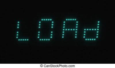 Blinking inscription LOAD on the digital screen. Concept, digital symbol on screen