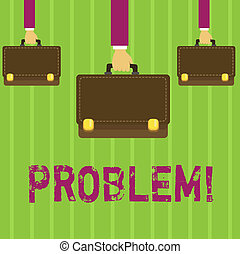 blive, begreb, glose, firma, problem., tekst, skrift, klaret, complication., behøve, situation, besvær, vanskelige