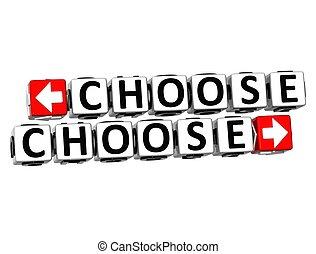 bloc, déclic, texte, choisir, ici, 3d, bouton