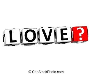 bloc, déclic, texte, love?, ici, 3d, bouton