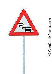 blocco traffico, code, probabilmente, segno strada, aspettarsi, ritardi, avanti, avvertimento, isolato, traffico, congestione, simbolo, triangolo rosso, grande, dettagliato, verticale, closeup