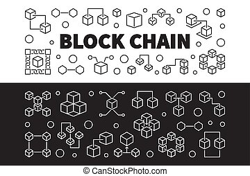 Block Chain cryptocurrency vector outline banners - Block...