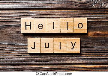 block., texte écrit, bonjour, mot, juillet, bois, table, concept