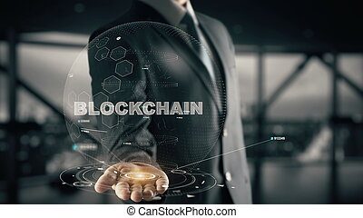 Blockchain with hologram businessman concept - Business,...
