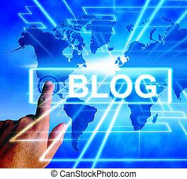 blog, 地圖, 顯示, 網際網路, 或者, 全世界, blogging