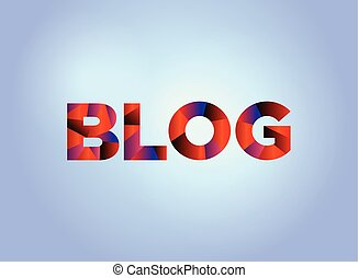 Blog Concept Colorful Word Art
