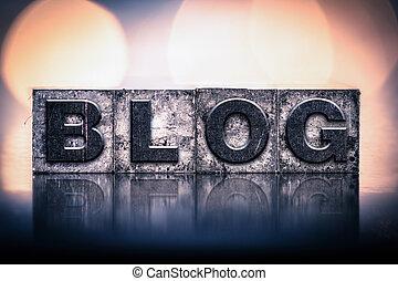 Blog Concept Vintage Letterpress Type