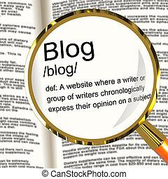 Blog Definition Magnifier Showing Website Blogging Or...