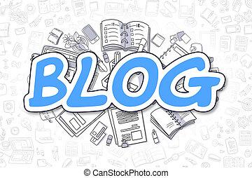 Blog - Doodle Blue Word. Business Concept.