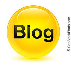 Blog glassy yellow round button