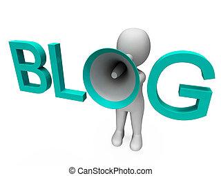 Blog Hailer Shows Blogging Or Weblog Internet Site - Blog ...