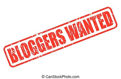 BLOGGERS WANTED red stamp text