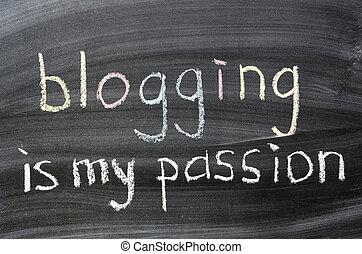 blogging, 是, 我, 激情