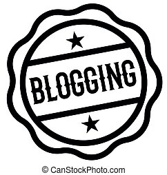 BLOGGING stamp on white background. Labels and stamps series...
