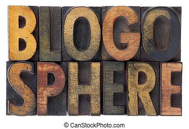 blogosphere - vintage wood letterpress types - word...
