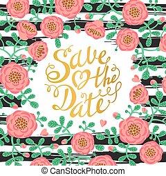 blomningen, letters., inbjudan, illustration, calligraphic, kort, vektor, hand, bröllop, datera, oavgjord, räddning, design.