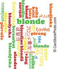 Blonde multilanguage wordcloud background concept
