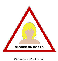 Blonde on board sign