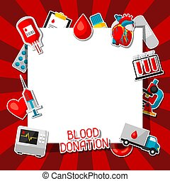 Blood donation. Background with blood donation items. Medical and health care sticker objects