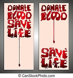 Blood Donor Concept - Give blood vertical posters set. Life...