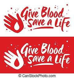 Blood Donor Give Blood Save a Life