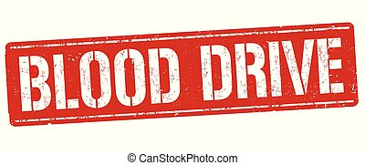 Blood drive sign or stamp