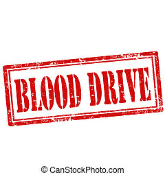 Blood Drive-stamp - Grunge rubber stamp with text Blood...