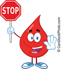 Blood Drop Holding A Stop Sign - Happy Red Blood Drop...