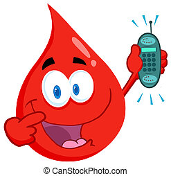 Blood Guy Holding A Cell Phone - Happy Red Blood Drop...