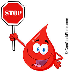 Blood Guy Holding A Stop Sign - Happy Red Blood Drop...