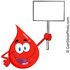 Blood Guy Holding Up A Blank Sign - Happy Red Blood Drop...