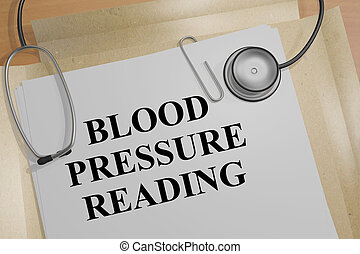 3D illustration of 'BLOOD PRESSURE READING' title on a document