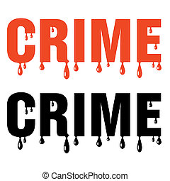 bloody crime word on white background