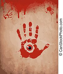 Bloody hand print with red eye inside on the old paper background with dripping blood and spots. Vector illustration, card, symbol.
