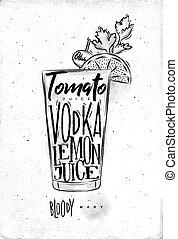 Bloody mary cocktail lettering tomato, vodka, lemon juice,...