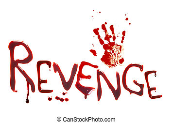 Bloody revenge - Bloody letters and a handprint showing...
