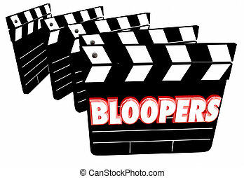 Bloopers Outtakes Mistakes Wrong Flubs Movie Clapper Boards ...