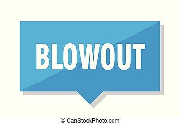 blowout, aprece etiqueta