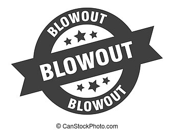 blowout sign. blowout black round ribbon sticker