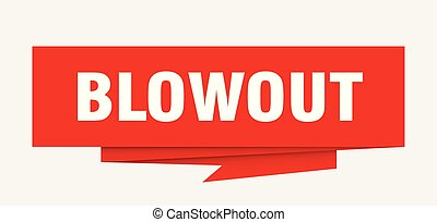 blowout sign. blowout paper origami speech bubble. blowout tag. blowout banner