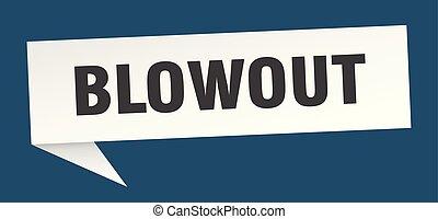 blowout speech bubble. blowout sign. blowout banner