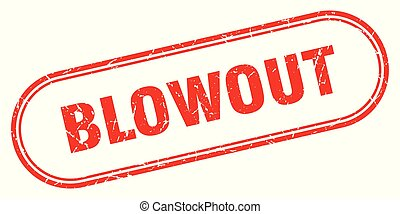 blowout stamp. blowout square grunge sign. blowout