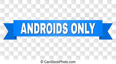 blu, soltanto, androids, striscia, titolo