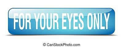 blu, web, occhi, quadrato, bottone, isolato, realistico, soltanto, tuo, 3d