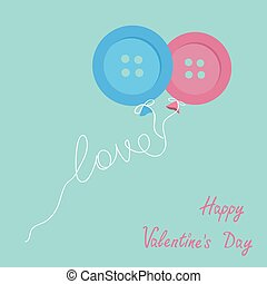 Blue and pink button balloons. Love thread card. Flat design. Happy Valentines day card